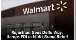 After Delhi, Rajasthan Scraps FDI in Multi-Brand Retail