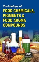Food Pigments, Food Aroma and Chemicals Technology E-book