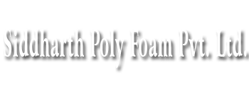 Siddharth Poly Foam Private Limited