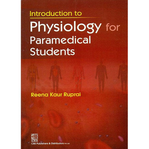 Introduction to Physiology for Paramedical Students - CBS Publishers