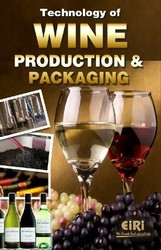 Wine Production And Packaging Technology Processing Book