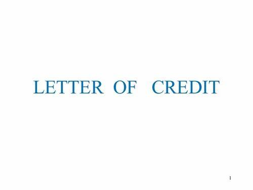 LC For Credit Enhancement, क्रेडिट सेवा पत्र
