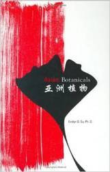 Asian Botanicals By Evelyn G. Su, PhD Books