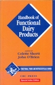 Handbook of Functional Dairy Products