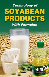 Technology Book on Soybean Products with Formulae