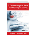 A Dermatological View from Physiology to Therapy