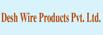 Desh Wire Products Private Limited