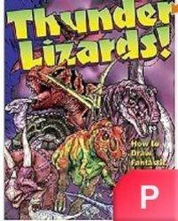 Thunder Lizards: How To Draw Fantastic Dinosaurs